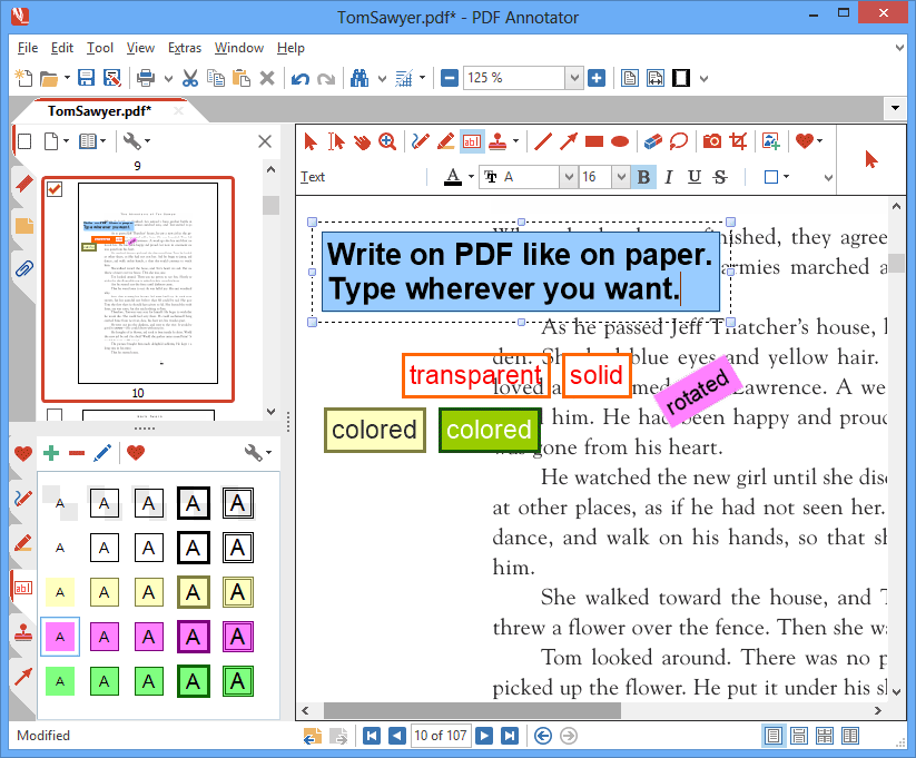 Type Comments on PDF: Type your thoughts and comments right into the document. Use text boxes of various styles to make your comments stand out. All annotations will be saved back directly into the PDF, so they can be viewed and read with any PDF reader application.