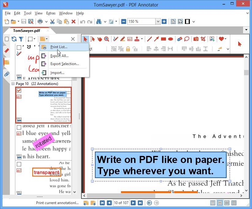 Localiser des annotations & imprimer des rapports: Utilisez la puissante barre latérale Annotations afin de localiser rapidement un marquage. Vous avez reçu un long document ne contenant qu'un petit nombre de commentaires ? Retrouvez-les facilement en utilisant l'affichage Annotations. Créez des rapports afin de lister toutes les annotations que vous avez faites dans un document.